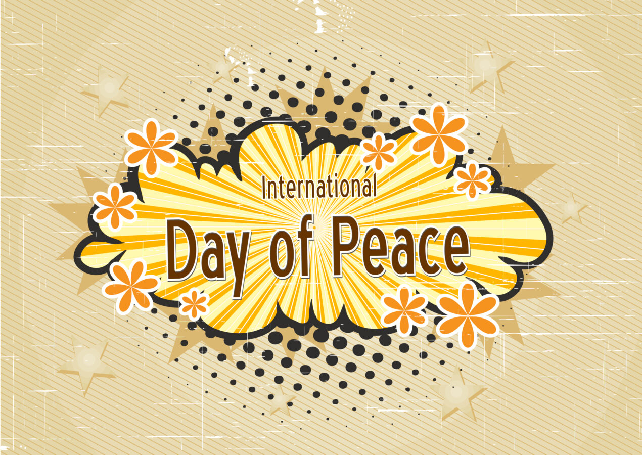 Peace will Come – International Day of Peace